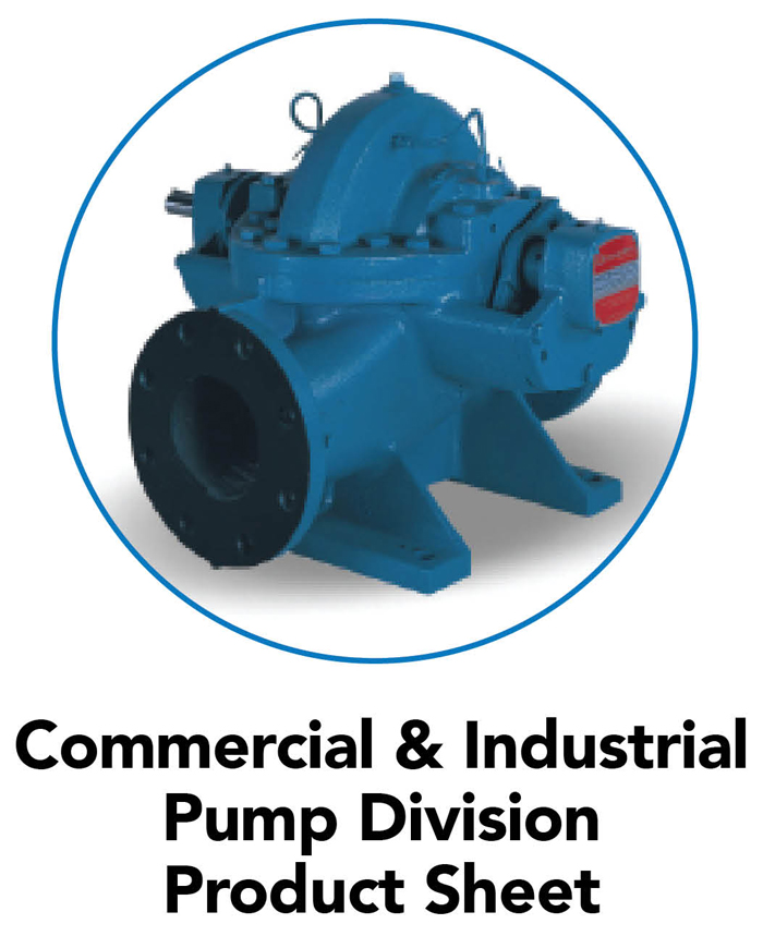 Commercial & Industrial Pump Division Product Sheet